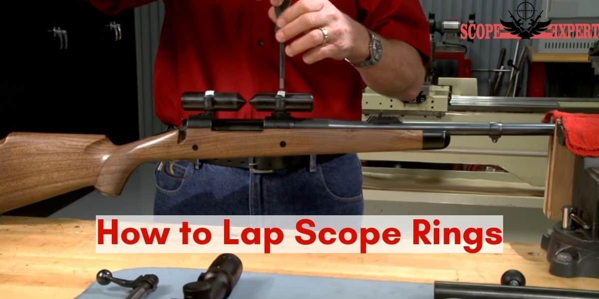 How to Lap Scope Rings