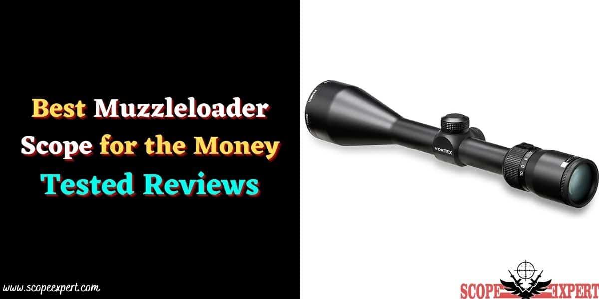 Muzzleloader Scope